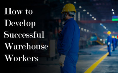 How to Develop Successful Warehouse Workers