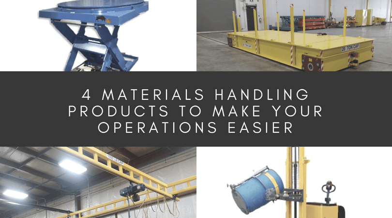4 Material Handling Products to Make Your Operations Easier