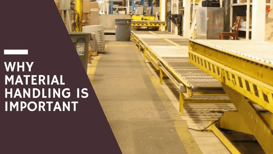 Why Material Handling is Important