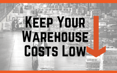 Keep Your Warehouse Costs Low
