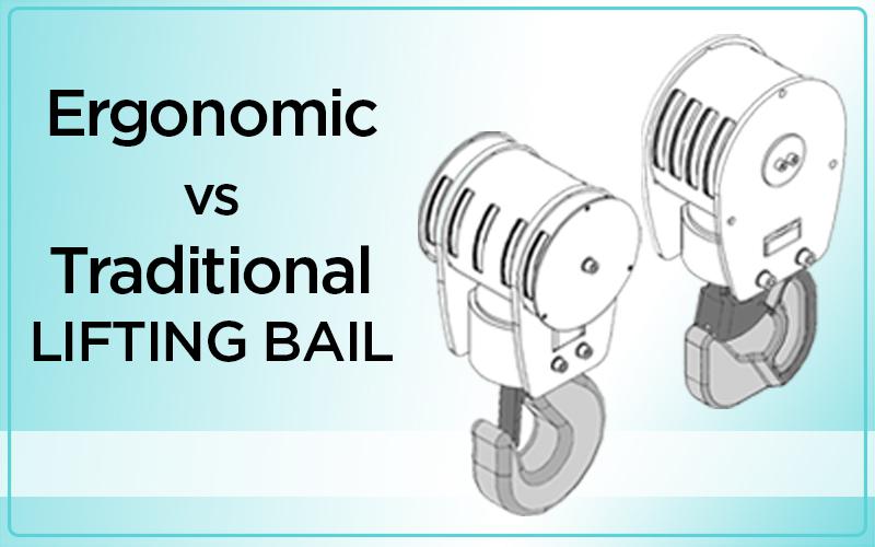 Ergonomic Lifting Bail vs Traditional Lifting Bail for Your Crane Hook
